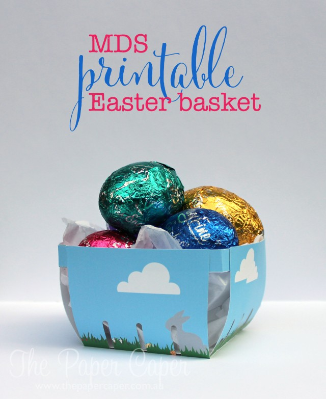 FREE printable Easter basket for Stampin' Up! Berry Basket Bigz Die. Details and download @ www.thepapercaper.com.au