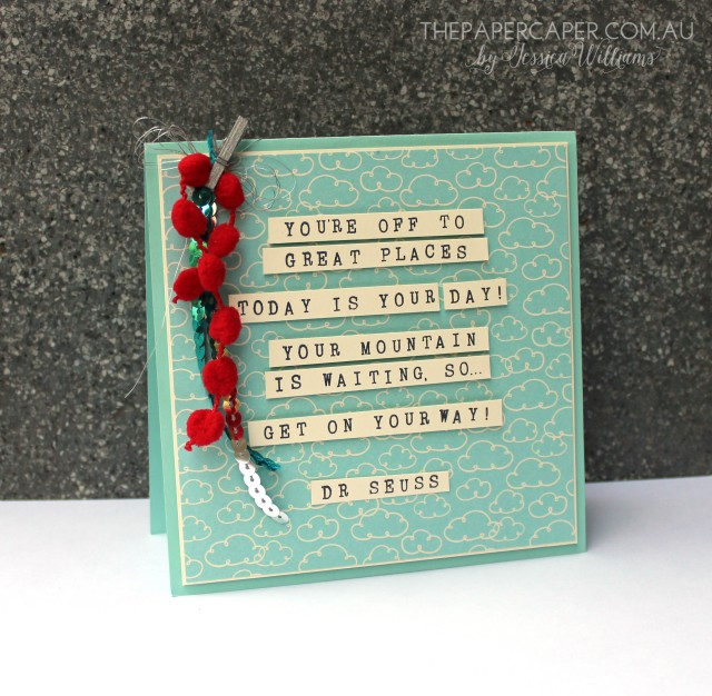 DIY quote card featuring Dr Seuss for CASEing the Catty. Details @ www.thepapercaper.com.au